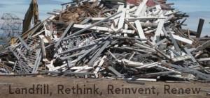 landfill rethink reinvent renew
